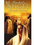 Touched by an Angel - Miraculous Journeys