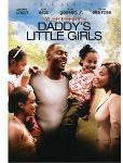Tyler Perry\'s Daddy\'s Little Girls