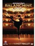 Bringing Balanchine Back: New York City Ballet