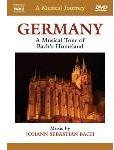 Germany: A Musical Tour of Bach\'s Homeland