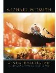 Michael W. Smith: A New Hallelujah - Live