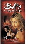 Buffy The Vampire Slayer - Volume 1 - Bad Girls/Consequences