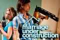 Marriage Under Construction (US)